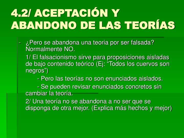 4.2/ ACEPTACIÓN Y ABANDONO DE LAS TEORÍAS