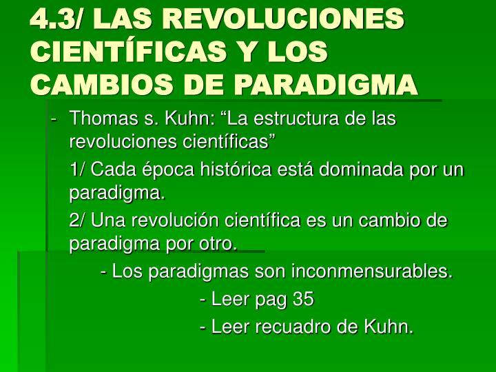 4.3/ LAS REVOLUCIONES CIENTÍFICAS Y LOS CAMBIOS DE PARADIGMA
