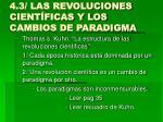 4 3 las revoluciones cient ficas y los cambios de paradigma
