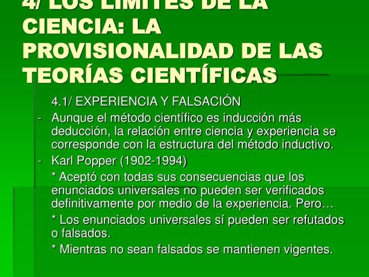 4/ LOS LÍMITES DE LA CIENCIA: LA PROVISIONALIDAD DE LAS TEORÍAS CIENTÍFICAS