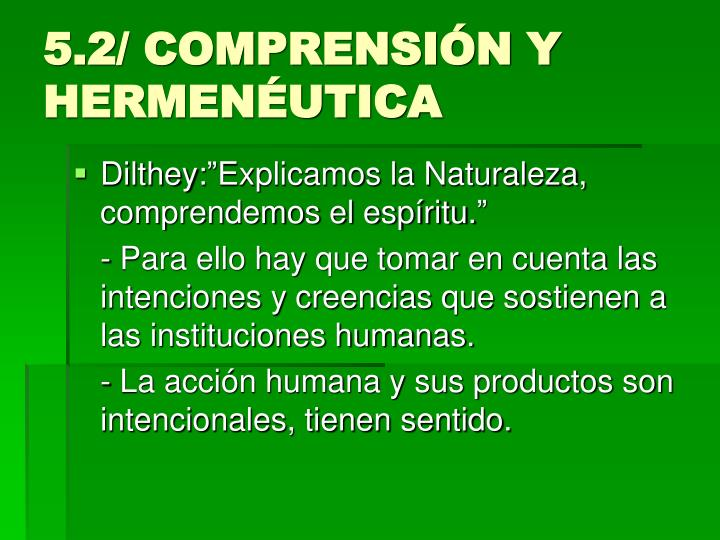 5.2/ COMPRENSIÓN Y HERMENÉUTICA