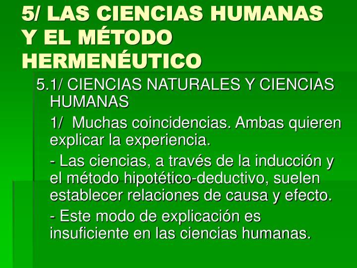 5/ LAS CIENCIAS HUMANAS Y EL MÉTODO HERMENÉUTICO