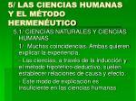 5 las ciencias humanas y el m todo hermen utico