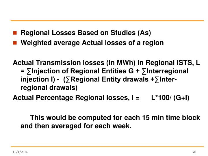 Regional Losses Based on Studies (As)