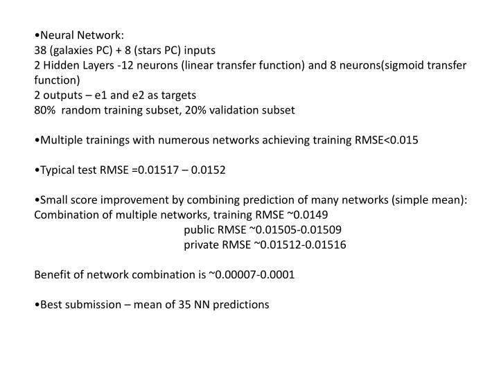 •Neural Network: