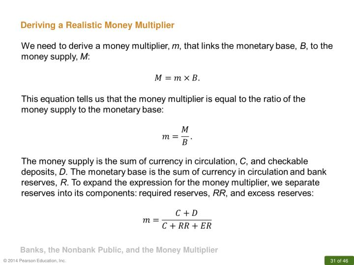 Deriving a Realistic Money Multiplier