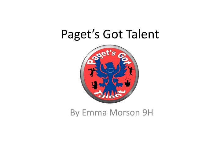 Paget s got talent