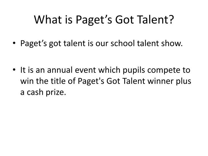 What is Paget's Got Talent?