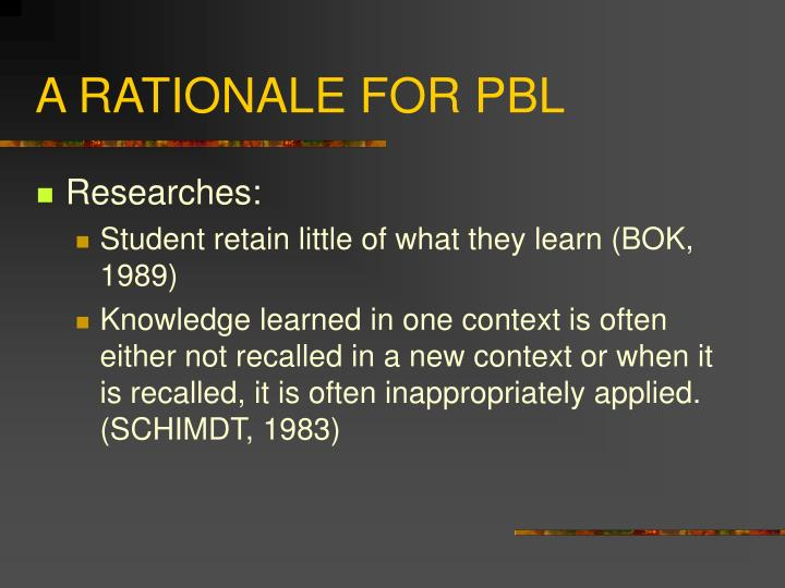 A rationale for pbl