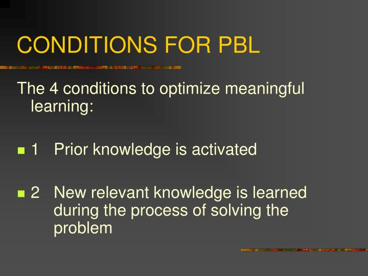 CONDITIONS FOR PBL