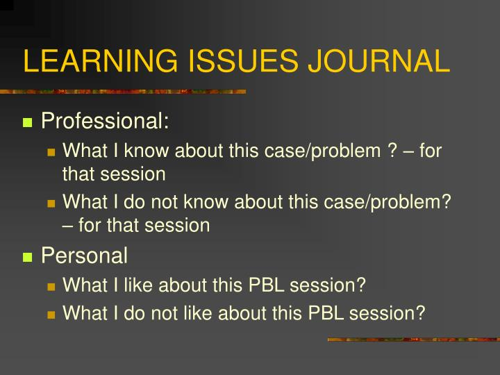 LEARNING ISSUES JOURNAL