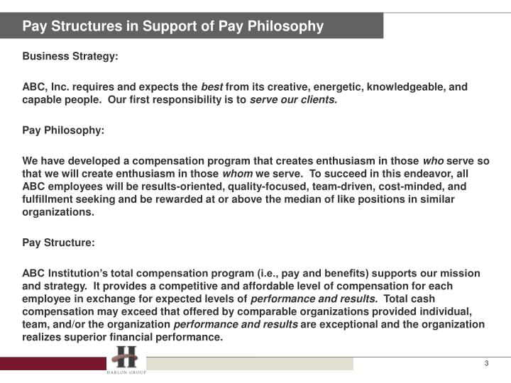 Pay Structures in Support of Pay Philosophy