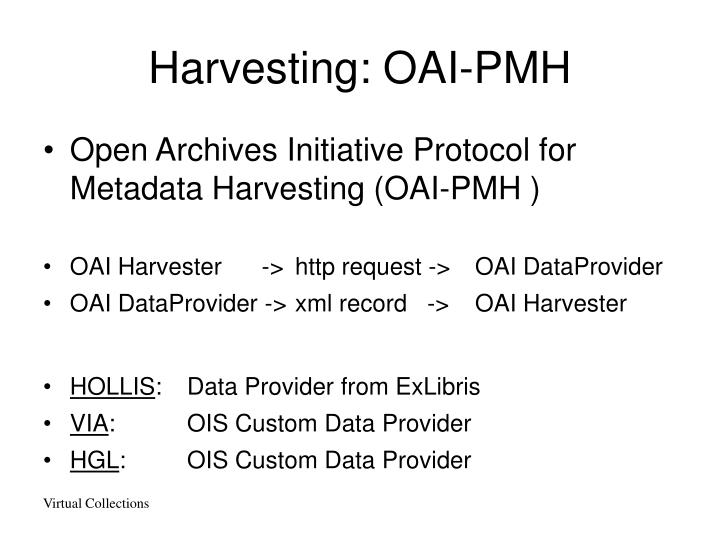 Harvesting: OAI-PMH