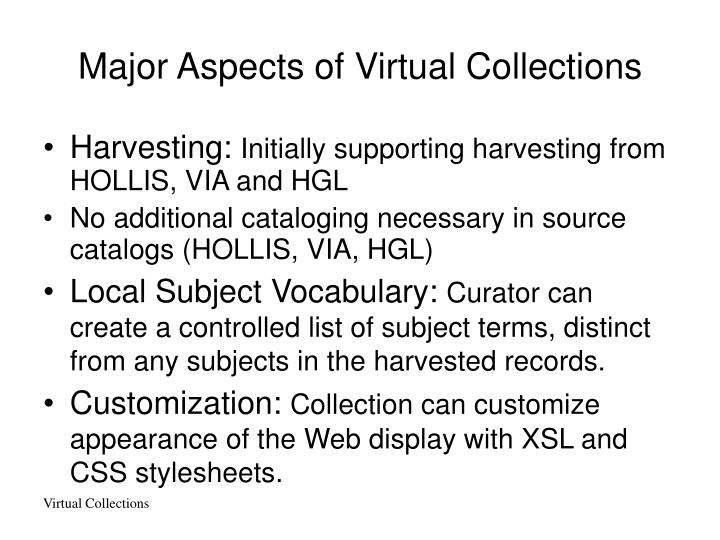Major aspects of virtual collections
