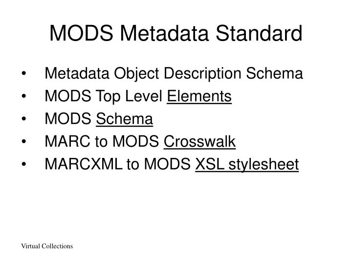 MODS Metadata Standard