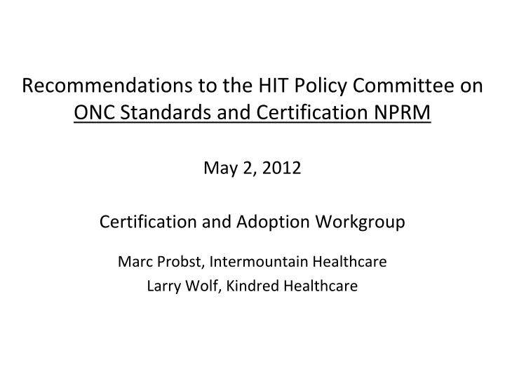Recommendations to the HIT Policy Committee on