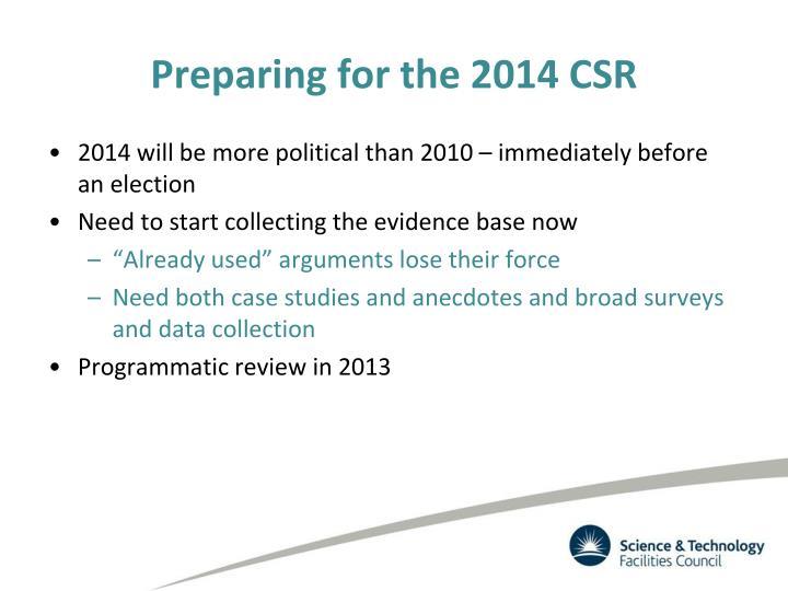 Preparing for the 2014 CSR