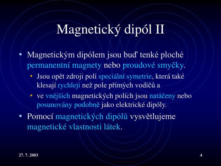 Magnetický dipól II