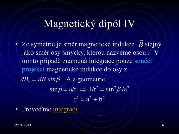 Magnetický dipól IV
