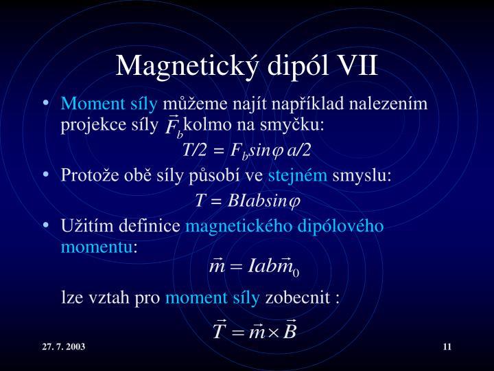 Magnetický dipól VII
