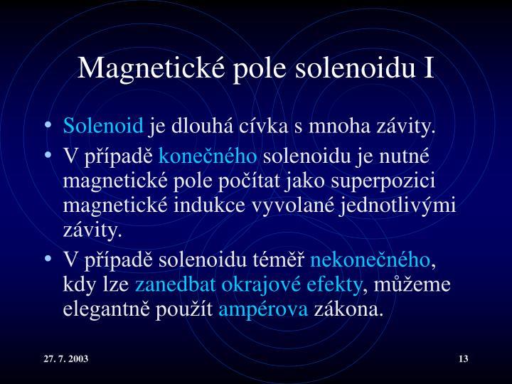 Magnetické pole solenoidu I