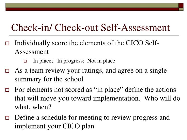 Check-in/ Check-out Self-Assessment