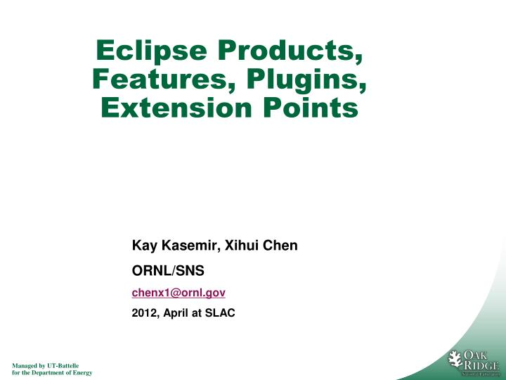 Eclipse Products, Features, Plugins, Extension Points