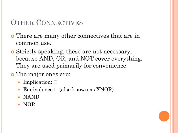 Other Connectives