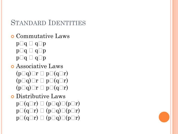 Standard Identities