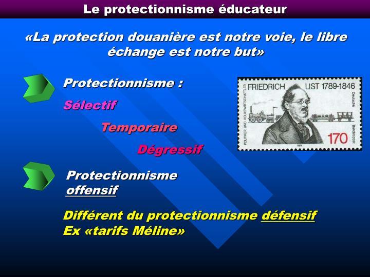 Le protectionnisme éducateur