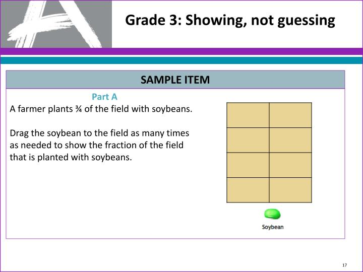 Grade 3: Showing, not guessing