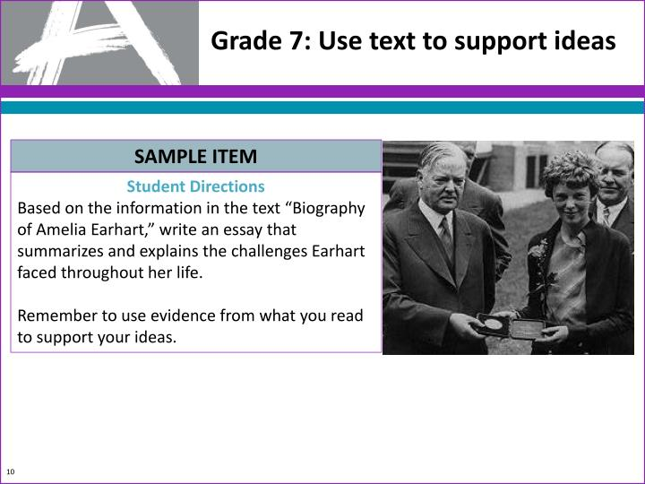 Grade 7: Use text to support ideas