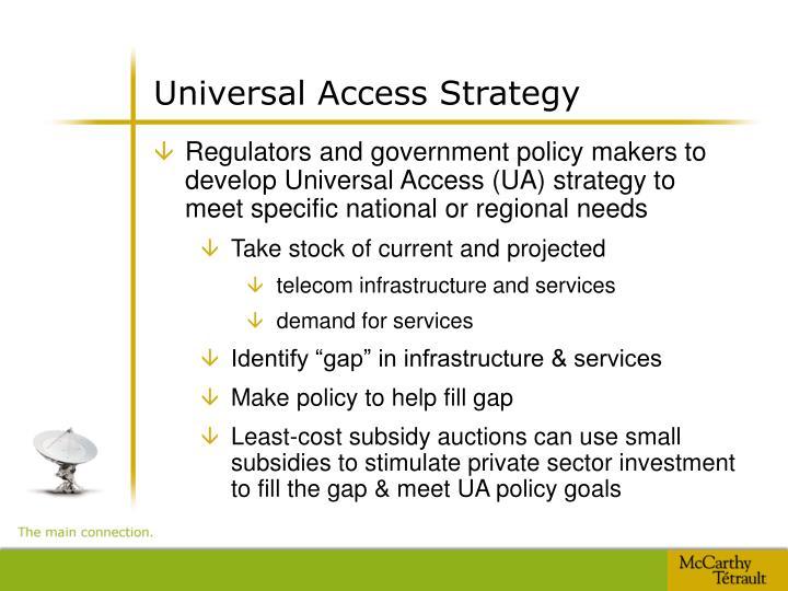 Universal Access Strategy