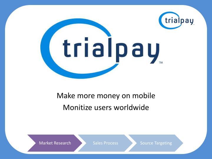 Make more money on mobile