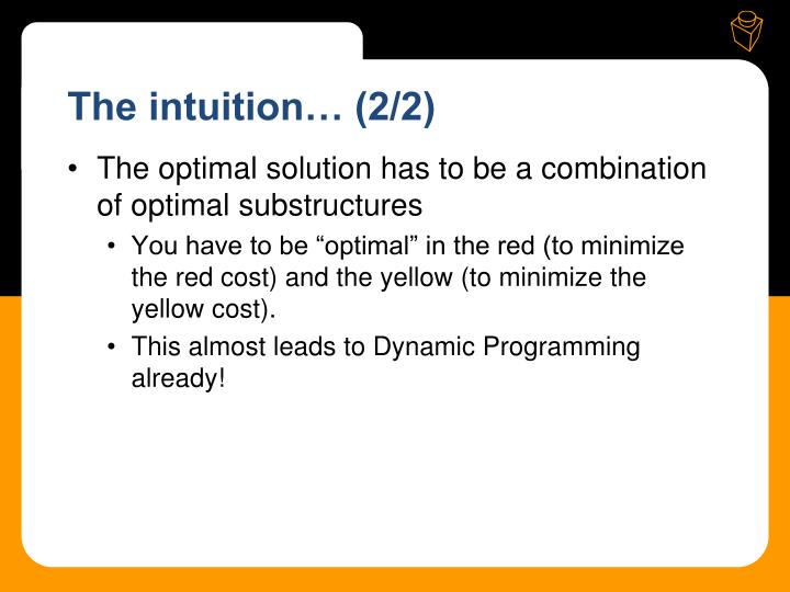 The intuition… (2/2)