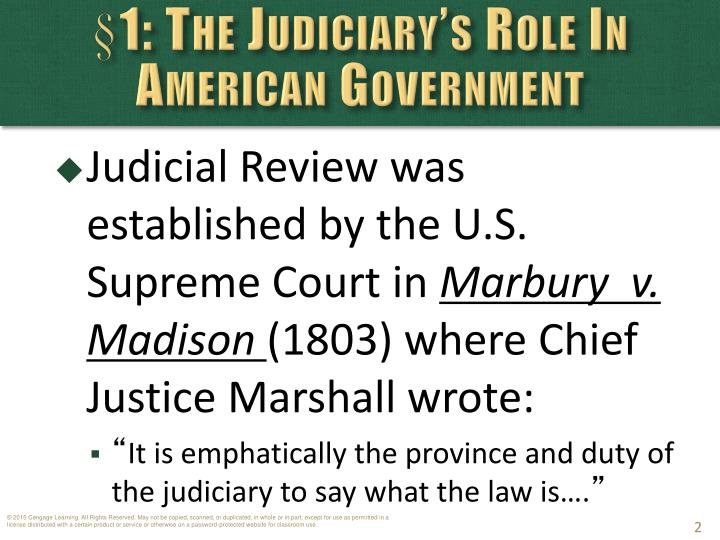 §1: The Judiciary's Role In