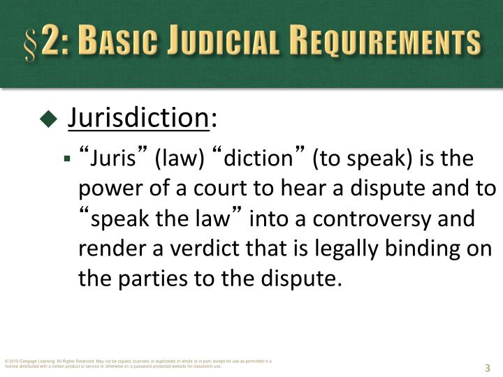 §2: Basic Judicial Requirements