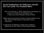 social explanations for indigenous suicide the case of the new zealand m ori1