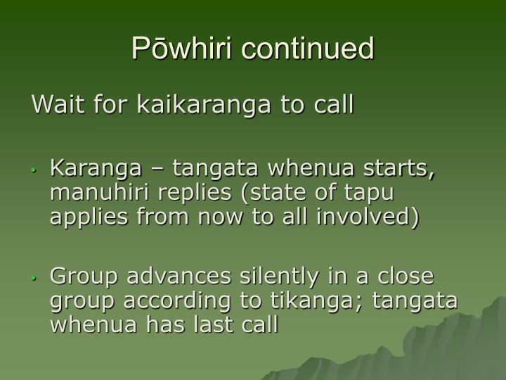 Pōwhiri continued