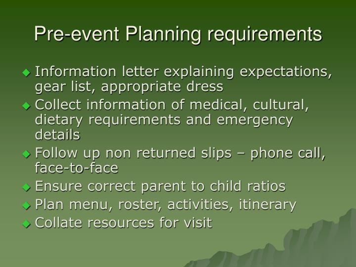 Pre-event Planning requirements