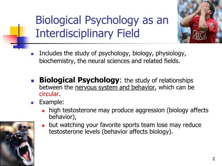 Biological Psychology as an Interdisciplinary Field