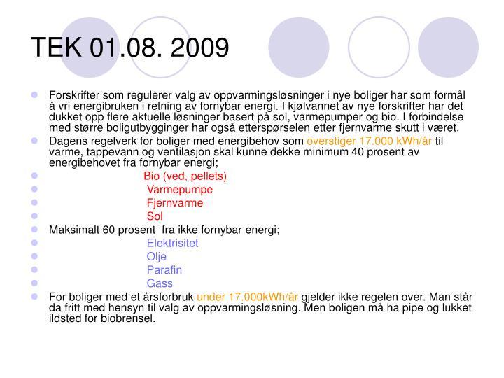 TEK 01.08. 2009