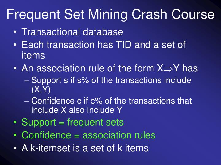 Frequent Set Mining Crash Course