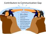 contributors to communication gap