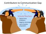 contributors to communication gap1