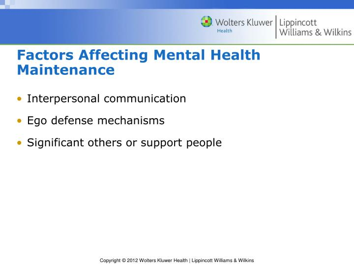 Factors Affecting Mental Health Maintenance