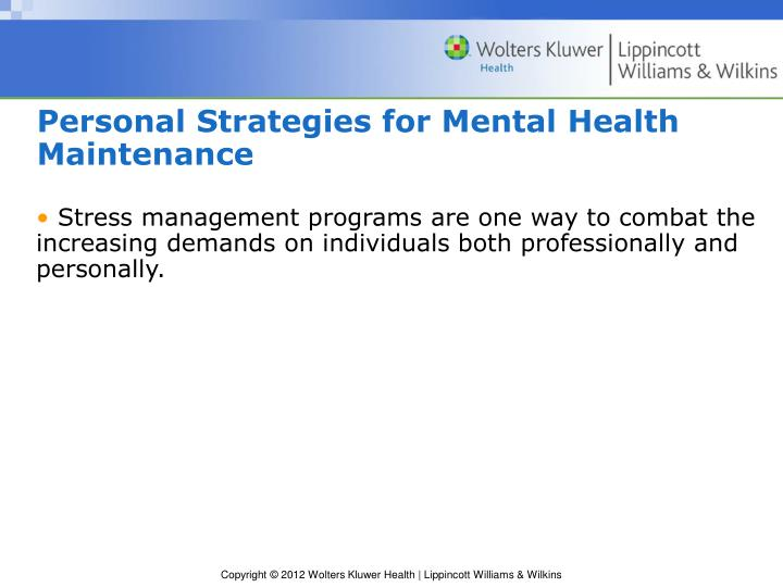 Personal Strategies for Mental Health Maintenance