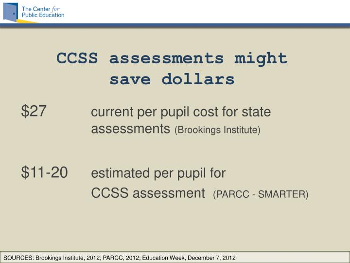 CCSS assessments might save dollars
