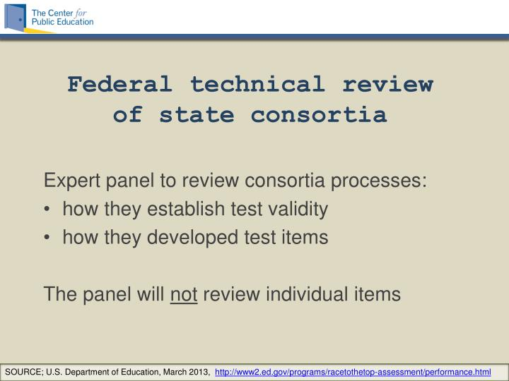 Federal technical review of state consortia