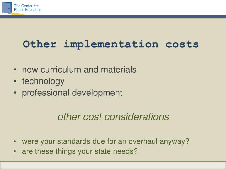 Other implementation costs